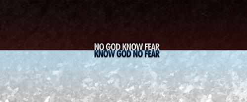 Know-god-no-fear