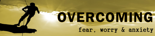 Overcoming-fear-worry-and-anxiety-header