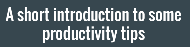 Short-into-to-productivity-tips